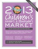 2013 Children s Writer s   Illustrator s Market