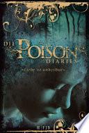 Die Poison Diaries  , Band 1