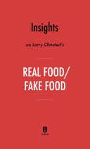 Insights on Larry Olmsted   s Real Food Fake Food by Instaread