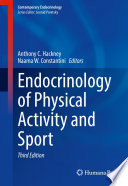 """Endocrinology of Physical Activity and Sport"" by Anthony C. Hackney, Naama W. Constantini"