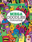 Mega Doodles Colouring ( Brilliant Colouring For Boys)