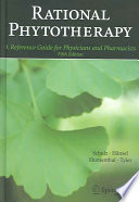 """Rational Phytotherapy: A Reference Guide for Physicians and Pharmacists"" by Volker Schulz, T.C. Telger, Rudolf Hänsel, Mark Blumenthal, V. E. Tyler"