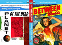 Between Worlds and Planet of the Dead