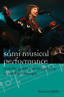 S  mi Musical Performance and the Politics of Indigeneity in Northern Europe
