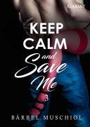 Keep Calm and Save Me. 3