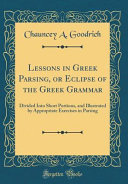Lessons in Greek Parsing  Or Eclipse of the Greek Grammar