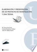 Elaboración y presentación de un proyecto de investigación y una tesina