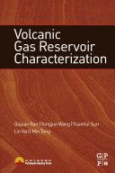 Volcanic Gas Reservoir Characterization