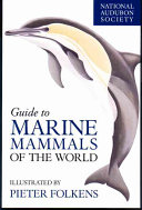 National Audubon Society Guide to Marine Mammals of the World Book