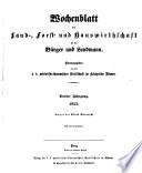 Wochenblatt der Land-, Forst- und Hauswirthschaft für den Bürger und Landmann