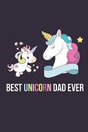 Best Unicorn Dad Ever