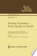 Nuclear Dynamics  From Quarks to Nuclei Book