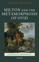 Milton and the Metamorphosis of Ovid
