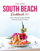 THE NEW SOUTH BEACH COOKBOOK 2021