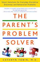 The Parent s Problem Solver