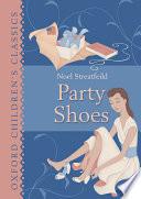 Oxford Children s Classics  Party Shoes