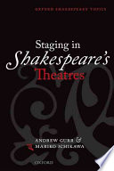 Staging in Shakespeare s Theatres