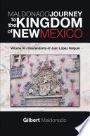 Maldonado Journey To The Kingdom Of New Mexico Book PDF