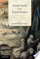 Stone Tools And Fossil Bones Book PDF