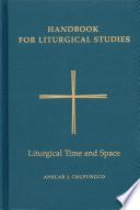 Handbook for Liturgical Studies  Volume V