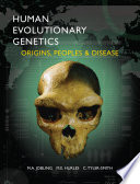 Human Evolutionary Genetics Book