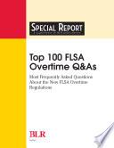 Top 100 FLSA Overtime Q As