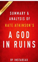 Summary and Analysis of Kate Atkinson s a God in Ruins