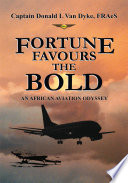FORTUNE FAVOURS THE BOLD Book