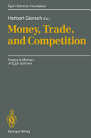 Money, Trade, and Competition Book