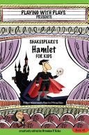Shakespeare s Hamlet for Kids