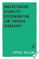 Understanding Disability Discrimination Law through Geography Book
