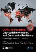 COVID-19 Pandemic, Geospatial Information, and Community Resilience Pdf/ePub eBook