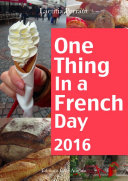 One Thing In A French Day 2016