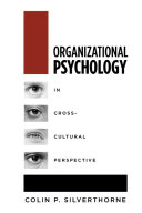 Organizational Psychology in Cross Cultural Perspective