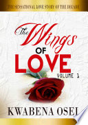 The Wings of Love Volume 1