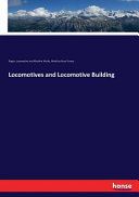 Locomotives and Locomotive Building