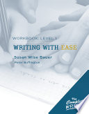 The Complete Writer: Level 1 Workbook for Writing with Ease