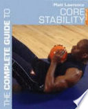 TheComplete Guide to Core Stability