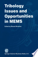 Tribology Issues and Opportunities in MEMS