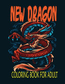 New Dragon Coloring Book for Adult