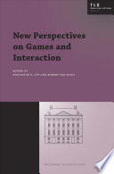 New Perspectives on Games and Interaction