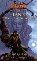 Tanis the Shadow Years