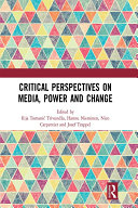 Critical Perspectives on Media  Power and Change