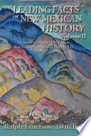 The Leading Facts of New Mexican History  Vol II  Softcover