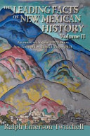 The Leading Facts of New Mexican History, Vol II (Softcover)