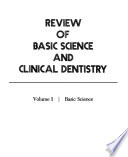 Review of Basic Science and Clinical Dentistry: Basic science