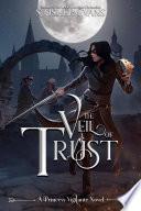 The Veil of Trust