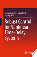 Robust Control for Nonlinear Time Delay Systems Book