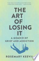 The Art of Losing It