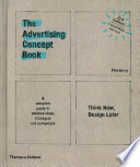 The Advertising Concept Book (First